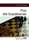 Play the Scandinavian by Christian Bauer