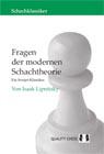 Fragen der Modernen Schachteori - Ein Sovjet-Klassiker by Isaak Lipnitsky