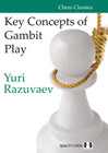 Key Concepts of Gambit Play by Yuri Razuvaev